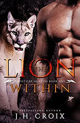 The Lion Within, Paranormal Romance (Ghost Cat Shifters Book 1)