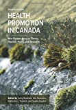 Health Promotion in Canada, 4th Edition: New Perspectives on Theory, Practice, Policy, and Research