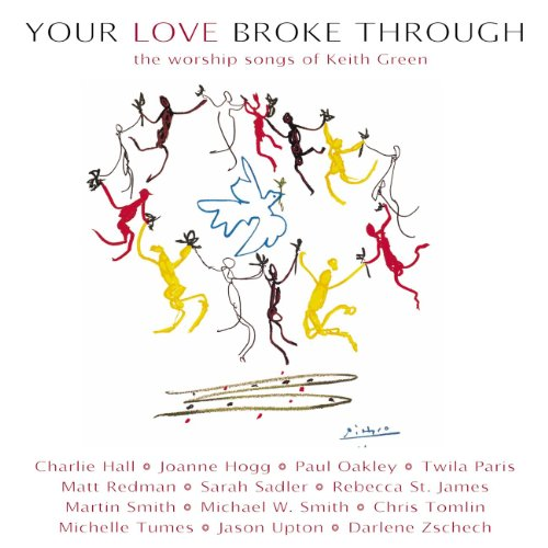 Your Love Broke Through