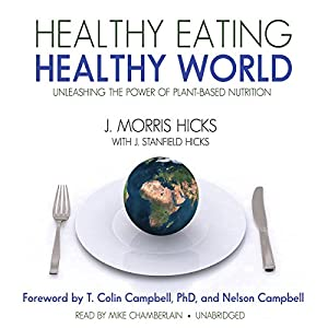 Healthy Eating, Healthy World Audiobook