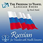 RX: Freedom to Travel Language Series: Russian   Nicole Natale