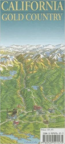 Map Of California Gold Country.California Gold Country Map Link 9780929591575 Amazon Com Books
