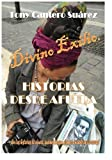 img - for Divino Exilio: Historias desde Afuera    (Spanish Edition) book / textbook / text book