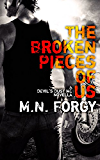 The Broken Pieces Of Us (The Devil's Dust)
