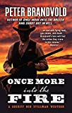 Once More into the Fire (A Sheriff Ben Stillman Western)