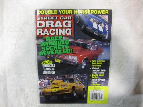 Street Car Drag Racing Magazine May 1999 Race Winning Secrets Revealed
