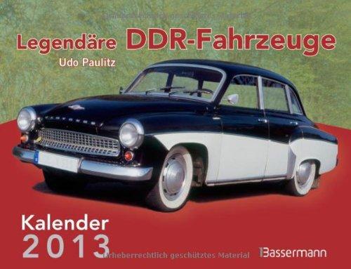 Legendäre DDR Fahrzeuge 2013