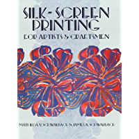 Silk-Screen Printing for Artists and Craftsmen