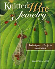 knitted wire jewelry techniques projects inspiration
