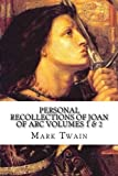 img - for Personal Recollections of Joan of Arc Volumes 1 & 2 book / textbook / text book