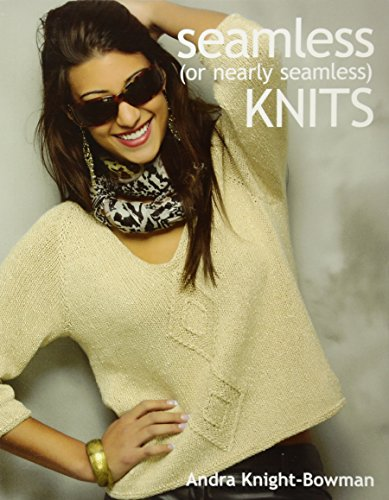 Easy Cable Knitting (Seamless (or Nearly Seamless) Knits)