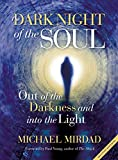 Dark Night of the Soul: Out of the Darkness and