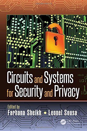Circuits and Systems for Security and Privacy (Devices, Circuits, and Systems)