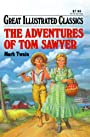 Adventures of Tom Sawyer Great Illustrated Classics