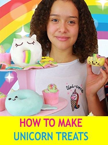 (How to Make Unicorn Treats)