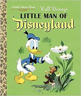 :EXCLUSIVE: Little Man Of Disneyland (Disney Classic) (Little Golden Book). Click Descubre peace highest include