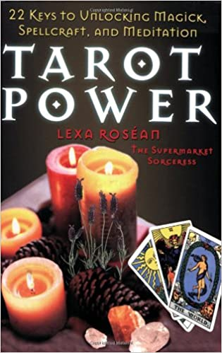 Tarot Power: 22 Keys to Unlock Magick, Spellcraft, and Kabbalistic