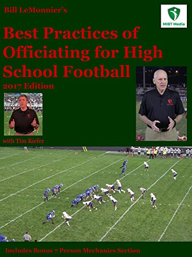 Bill LeMonnier's Best Practices of Officiating for High School Football, 2017 Edition
