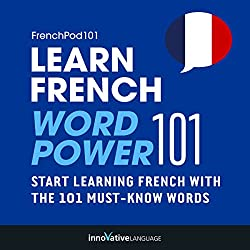 Learn French: Word Power 101