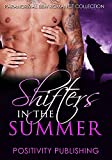 Shifters In The Summer: A 6 Book Paranormal BBW Romance Collection (Wolf Shifter, Dragon Shifter, Vampire Mail Order Bride Romance, Gorilla Shifter, Ghost Romance, Alien Dragon Shifter Collection)