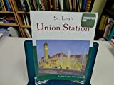 img - for St. Louis Union Station: A City within a City book / textbook / text book