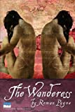 The Wanderess, Roman Payne, 098522813X