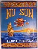 Nu Sun : Asian-American Voyages: 500 B.C., Thompson, Gunnar, 0962199001