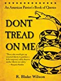 img - for Don't Tread On Me book / textbook / text book