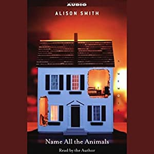 Name All the Animals Audiobook