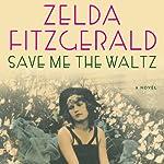 Save Me the Waltz | Zelda Fitzgerald