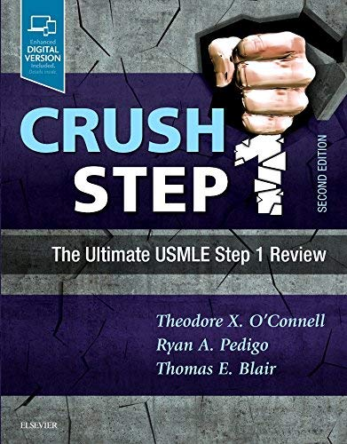 (Crush Step 1: The Ultimate USMLE Step 1 Review)