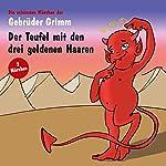 Der Teufel mit den drei goldenen Haaren / Die sechs Schwäne |  Brüder Grimm