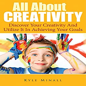 All About Creativity Audiobook