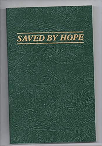 Saved By Hope Essays In Honor Of Richard C Oudersluys James I  Saved By Hope Essays In Honor Of Richard C Oudersluys James I Cook   Amazoncom Books