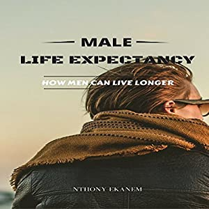 Male Life Expectancy Audiobook