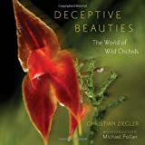 Deceptive Beauties, Christian Ziegler, 0226982971