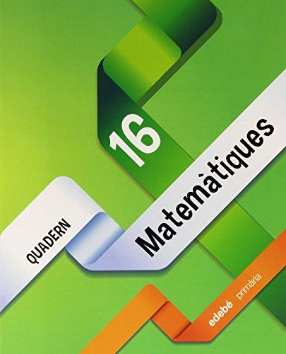 Descargar Libro Quadern Matemàtiques 16 Edebé