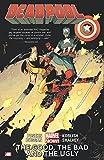 Best Deadpool Comics - Deadpool Volume 3: The Good, the Bad Review