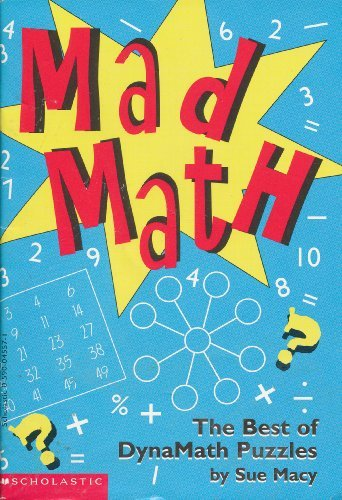 Mad Math: The Best of Dynamath - Robinson Macy's