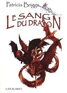 """Afficher """"Le sang du dragon"""""""