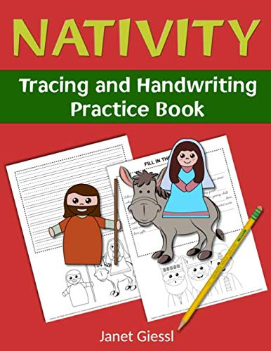 Nativity Tracing and Handwriting Practice Book: Bible-Based Nativity Tracing, Coloring, and Handwriting Practice Activities