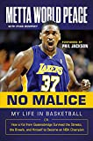 img - for No Malice: My Life in Basketball or: How a Kid from Queensbridge Survived the Streets, the Brawls, and Himself to Become an NBA Champion book / textbook / text book