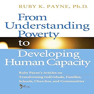 From Understanding Poverty to Develping Human Capacity Audiobook