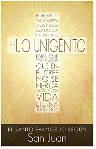 Gospel of John (Scripture Portion Booklet, Packet of 10, Spanish) (Gospel Of John Chapter 3 Verse 16)