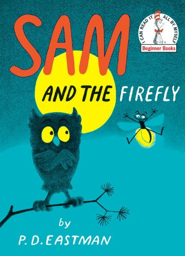 Sam and the Firefly (Beginner Books(R))