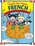 Teach Me More French (Paperback and Audio CD): A Musical Journey Through the Year