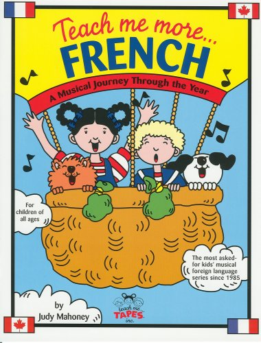 Teach Me More French (Paperback and Audio CD): A Musical Journey Through the Year by Brand: Teach Me Tapes