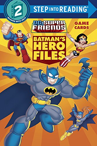 Batman's Hero Files (DC Super Friends) (Step into Reading) -