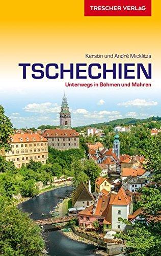 Reiseführer Tschechien: Unterwegs in Böhmen und Mähren (Trescher-Reihe Reisen) Taschenbuch – 28. Juni 2017 Kerstin Micklitza André Micklitza 3897943786 Europa