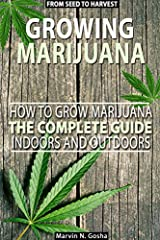 Are you looking for a COMPLETE guide from A to Z? Good!              This complete book is to provide FULL instruction on the use and cultivation of marijuana, also known as cannabis or hemp.       In this book you will find ALL the in...